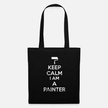 Kangas Keep Calm I Am Painter Painter Shirt Lahja - Kangaskassi