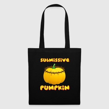 Submissive pumpkin - Stoffbeutel