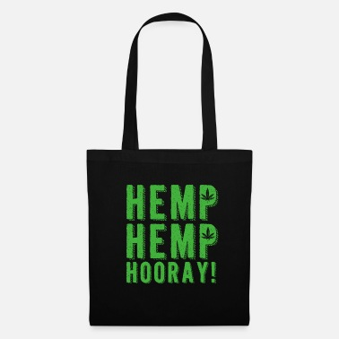 Ganja Hemp hemp hurray T-shirt Gift 420 gift shirt - Tote Bag
