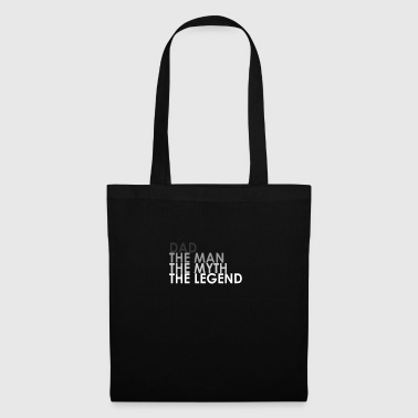 Dad the man, the myth, the legend - Tote Bag