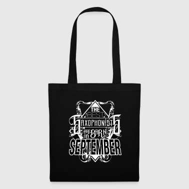 September born saxophonist shirt gift idea - Tote Bag