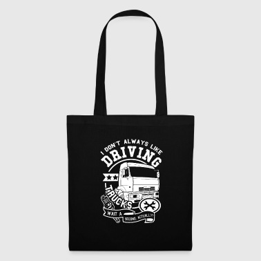 Truck Shirt · Truck · Transport · Yet! - Tote Bag