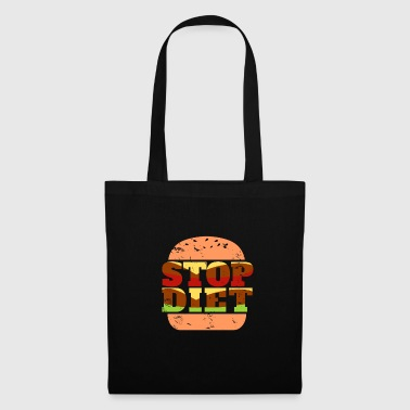 Stop diet burger gift funny saying food - Tote Bag