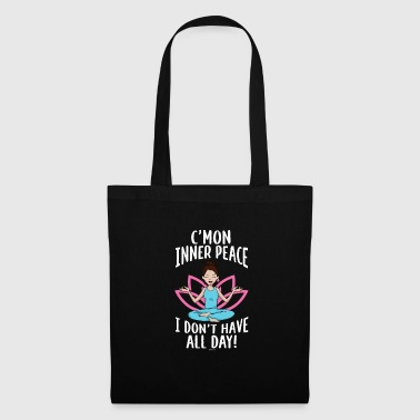 Healing C'mon Inner peace I don't have all day gift - Tote Bag