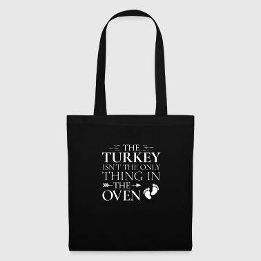 Rooster The Turkey Isn t The Only Thing In The Oven Thanks - Tote Bag