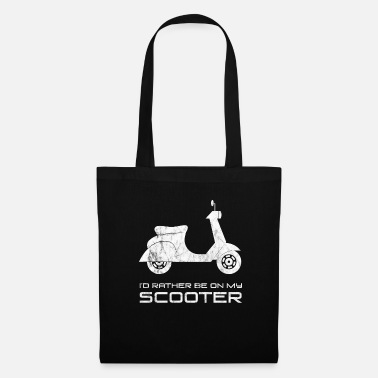 Scooter I'd Rather Be on My Scooter Funny Motorbike - Tote Bag