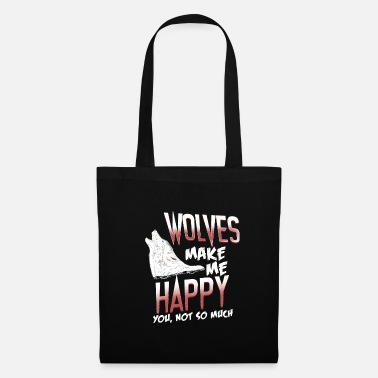 Animal Rights Activists happy wolf happy life gift - Tote Bag