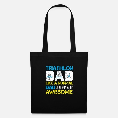Sprinting Triathlon dad just like a normal dad just way - Tote Bag