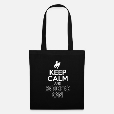 Horseriding Keep Calm And Rodeo On - Tote Bag