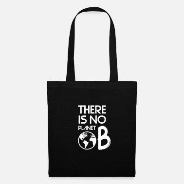 Ecology There is no second planet - conservation tea - Tote Bag