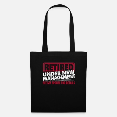 Retirement Retired Retired Retired pensioner pension - Tote Bag