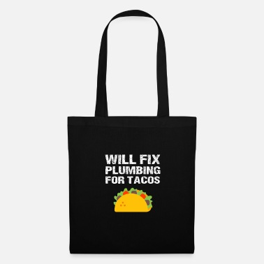 Handyman Funny Plumber Handyman Will Fix Plumbing For Tacos - Tote Bag