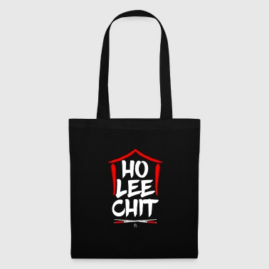 Ho Lee Chit Holy Shit Chinese funny gift - Tote Bag