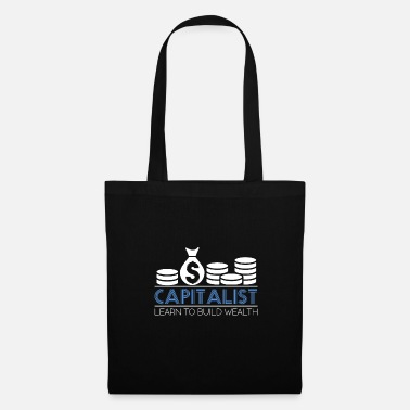Wealth Capitalist Learn to build wealth wealth idea - Tote Bag