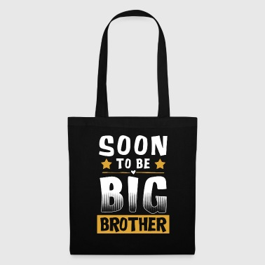 Soon To Be Big Brother - Big Brother - Tote Bag
