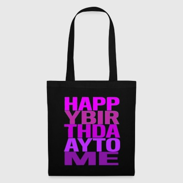 Happy Birthday Happy Birthday Happy Birthday Party - Tote Bag