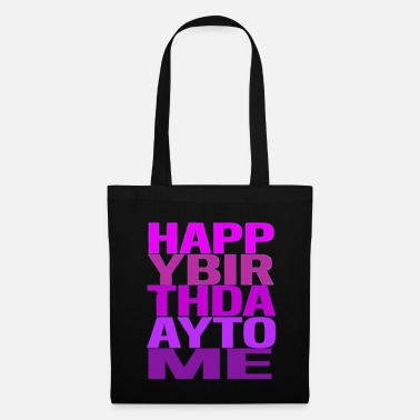 Happy Birthday Happy Birthday Happy Birthday Party - Borsa di stoffa