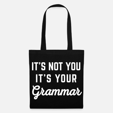 Grammar Not You Grammar Funny Quote - Tote Bag