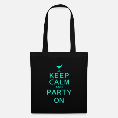Keep calm and Party On - Stoffbeutel