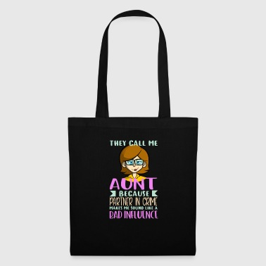 They call me Aunt - aunt - Tote Bag