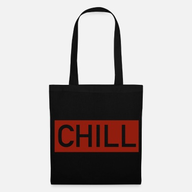Chiller chill - Tote Bag