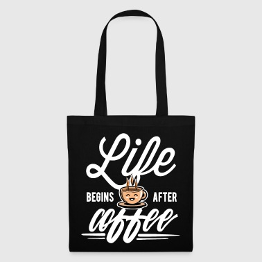 High Life Coffee - Life begins after Coffee - Tote Bag