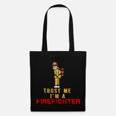 Fire Firefighter firefighter profession gift idea - Tote Bag