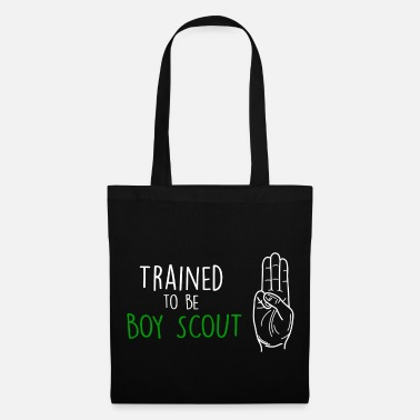 Boy Scouts Trained to be Boy Scout Boy Scout - Tote Bag