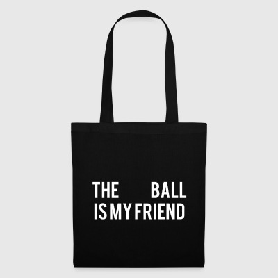 The Ball is my friend - Tote Bag