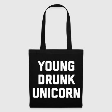 Young Drunk Unicorn Funny Quote - Stoffbeutel