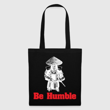 BE HUMBLE - Tote Bag