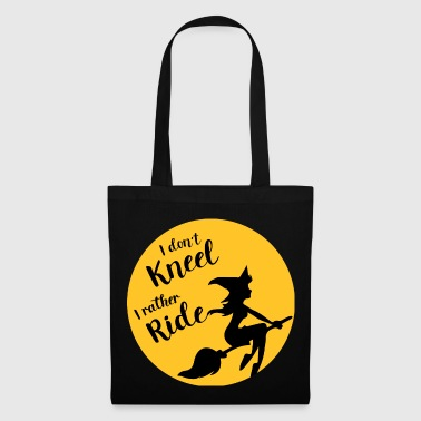 I dont kneel - Tote Bag