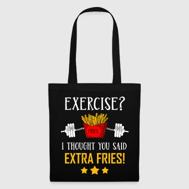Exercise? I Thought You Said Extra Frieze! - Tote Bag