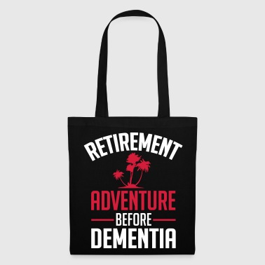retirement adventure before dementia - Tas van stof