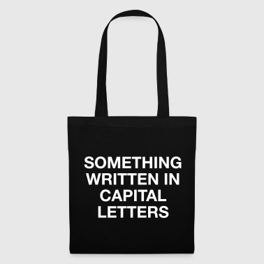 WRITTEN IN CAPS - Tote Bag