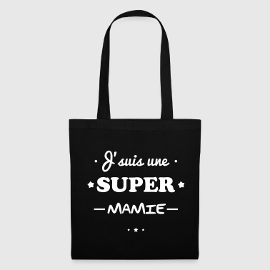 Super mamie, cadeau grand-mère  - Tote Bag