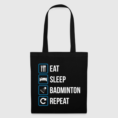Eat Sleep Badminton Repeat - Borsa di stoffa