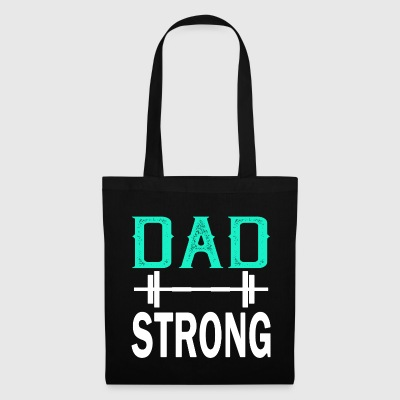Dad Strong - fitness - Tote Bag