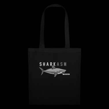 SHARKASM! CADEAU DRY DESIGN SARKASM - Tote Bag
