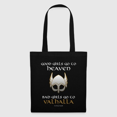 Bad Girls Go to Valhalla - Tote Bag