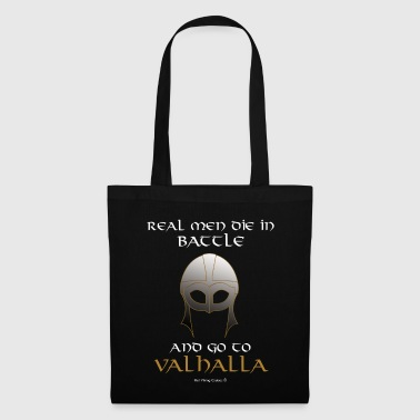 Real Men go to Valhalla - Tote Bag