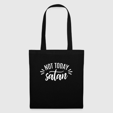 Not Today Satan white - Tote Bag