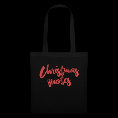 Citations de Chirstmas - Tote Bag