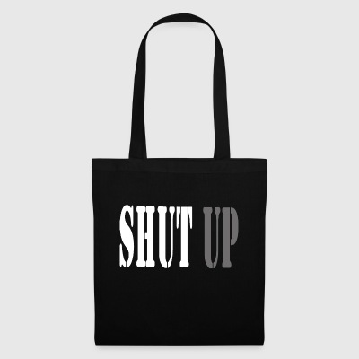 SHUT UP - Borsa di stoffa