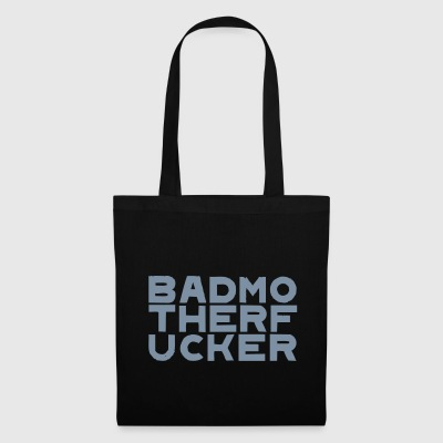 BADMO THERF UCKER - Tote Bag