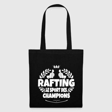 rafting le sport des champions - Tote Bag