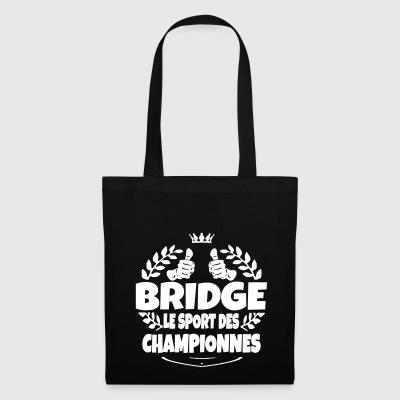 bridge le sport des championnes - Tote Bag