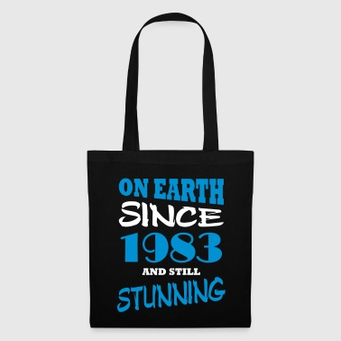 On earth since 1983 and still stunning - Tote Bag