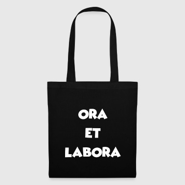 Ora et Labora - Praying and Working - Tote Bag