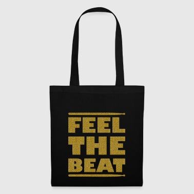 Sentez les battements de tambour d'or - Tote Bag